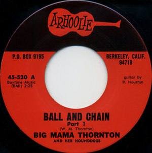 Ball 'n Chain (Big Mama Thornton song) - Image: Ball and Chain Part 1 single cover