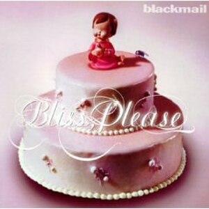 Bliss, Please - Image: Bliss please