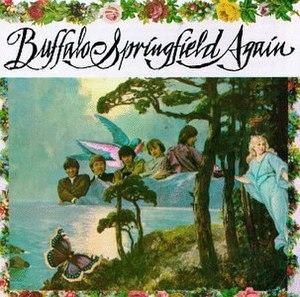 Buffalo Springfield Again - Image: Buffalo Springfield Buffalo Springfield Again