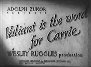 <i>Valiant Is the Word for Carrie</i> 1936 film by Wesley Ruggles