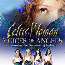 [Image: 220px-Celtic_Woman%2C_Voices_of_Angels.jpg]