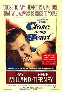<i>Close to My Heart</i> 1951 film by William Keighley