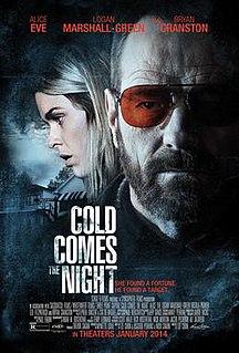 <i>Cold Comes the Night</i>