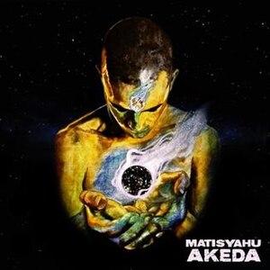 Akeda (album) - Image: Cover of Akeda, album by Matisyahu