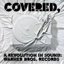 Covered, A Revolution in Sound.JPG