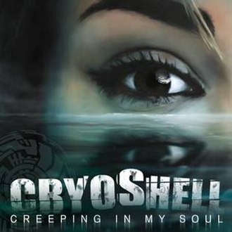Creeping in My Soul (song) - Image: Cryoshell Creeping In My Soul