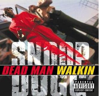 Dead Man Walkin' (Snoop Dogg album) - Image: Dead Man Walkin