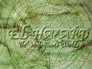El-Hazard - Title screen for The Magnificent World