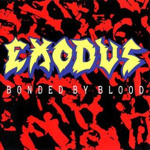 Bonded by Blood - Image: Exodus Bonded By blood 3
