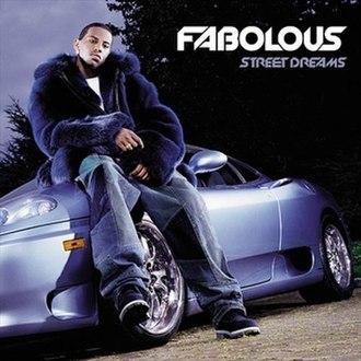 Street Dreams (Fabolous album) - Image: Fabolous street dreams cover