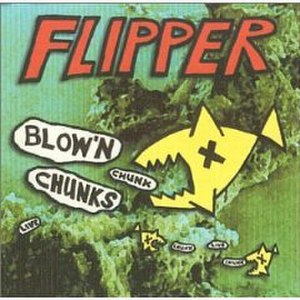 Flipper (band) - Cover of Blow'n Chunks, featuring the dead fish used as Flipper's mascot