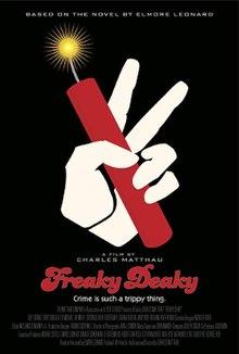 https://upload.wikimedia.org/wikipedia/en/thumb/e/ec/Freaky_Deaky_poster.jpg/220px-Freaky_Deaky_poster.jpg
