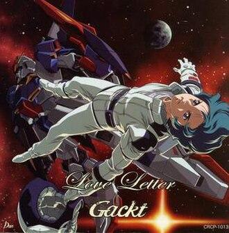 Love Letter (Gackt song) - Image: Gackt love letter single