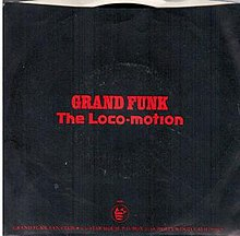 Grand funk railroad loco motion.jpg