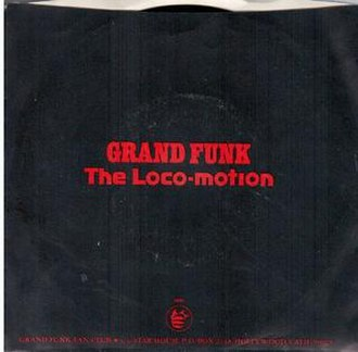 The Loco-Motion - Image: Grand funk railroad loco motion