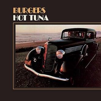 Burgers (album) - Image: Hot Tuna Burgers