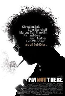 <i>Im Not There</i> 2007 film by Todd Haynes