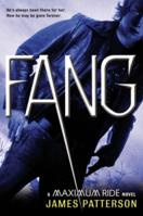 Fang: A Maximum Ride Novel