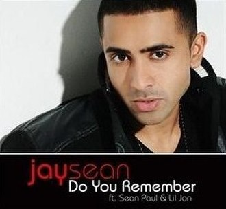 Do You Remember (Jay Sean song) - Image: Jay Sean Featuring Sean Paul & Lil Jon Do You Remember