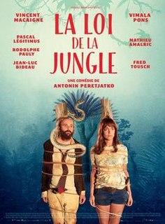 <i>La Loi de la jungle</i> 2016 film by Antonin Peretjatko