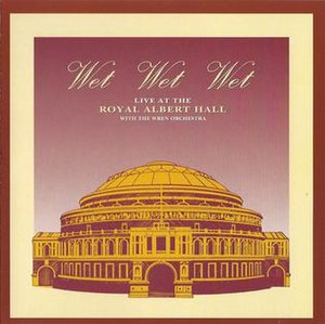 Wet Wet Wet: Live at the Royal Albert Hall - Image: Live At The Albert Hall