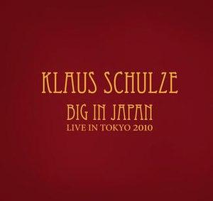 Big in Japan: Live in Tokyo 2010 - Image: Live in Tokyo 2010