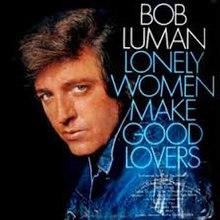 Lonely women make good lovers lyrics