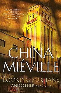 <i>Looking for Jake</i> book by China Miéville