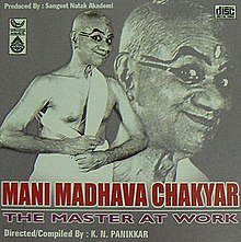 Mani Madhava Chakyar The Master At Work.jpg