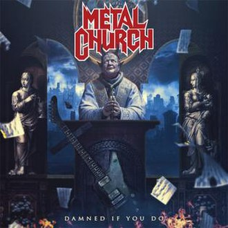 Damned If You Do (album) - Image: Metal Church Damned If You Do