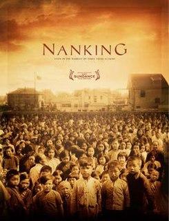 <i>Nanking</i> (2007 film) 2007 film by Bill Guttentag