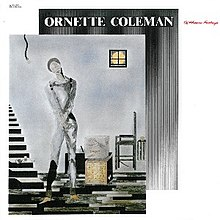 Ornette Coleman - Of Human Feelings.jpg