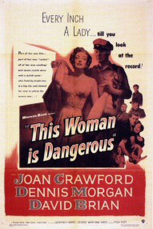 This Woman Is Dangerous - Original theatrical poster