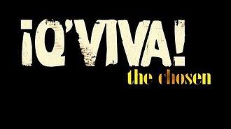 Q'Viva! The Chosen - Title card