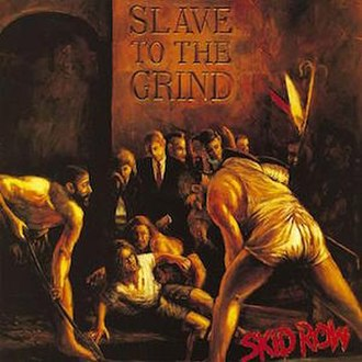 Slave to the Grind - Image: Skidrow slavecover