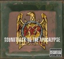 "A green toned square box with a golden bird with the context ""Slayer"" in the middle of it, and the words ""Soundtrack to the Apocalypse"" at the feet of the eagle."