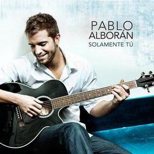 Solamente Tú (song) - Image: Solamente Tú