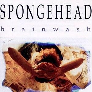 Brainwash (EP) - Image: Spongehead Brainwash