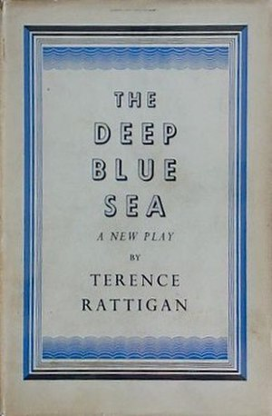 The Deep Blue Sea (play) - First edition (publ. Hamish Hamilton)