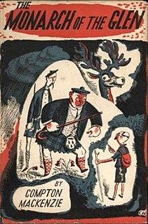 <i>The Monarch of the Glen</i> (novel) book by Compton Mackenzie
