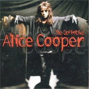 The Definitive Alice Cooper - Image: The Definitive Alice Cooper
