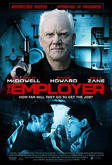 Malcolm McDowell as The Employer