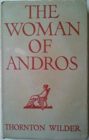 The Woman of Andros - First edition cover