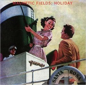 Holiday (The Magnetic Fields album)