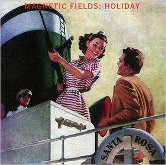 Holiday (The Magnetic Fields album) - Image: The magnetic fields holiday album cover
