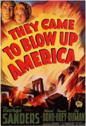 They Came to Blow Up America - Image: They Came To Blow Up America
