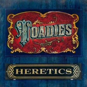 Heretics (album) - Toadies Heretics Album