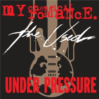 Under Pressure - Image: Under Pressure cover (The Used and MCR)