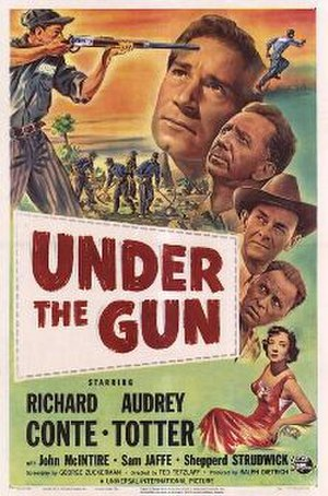 Under the Gun (1951 film) - Theatrical release poster