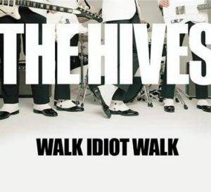 Walk Idiot Walk - Image: Walk Idiot Walk